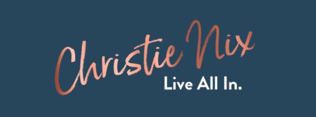 Christie Nix Motto