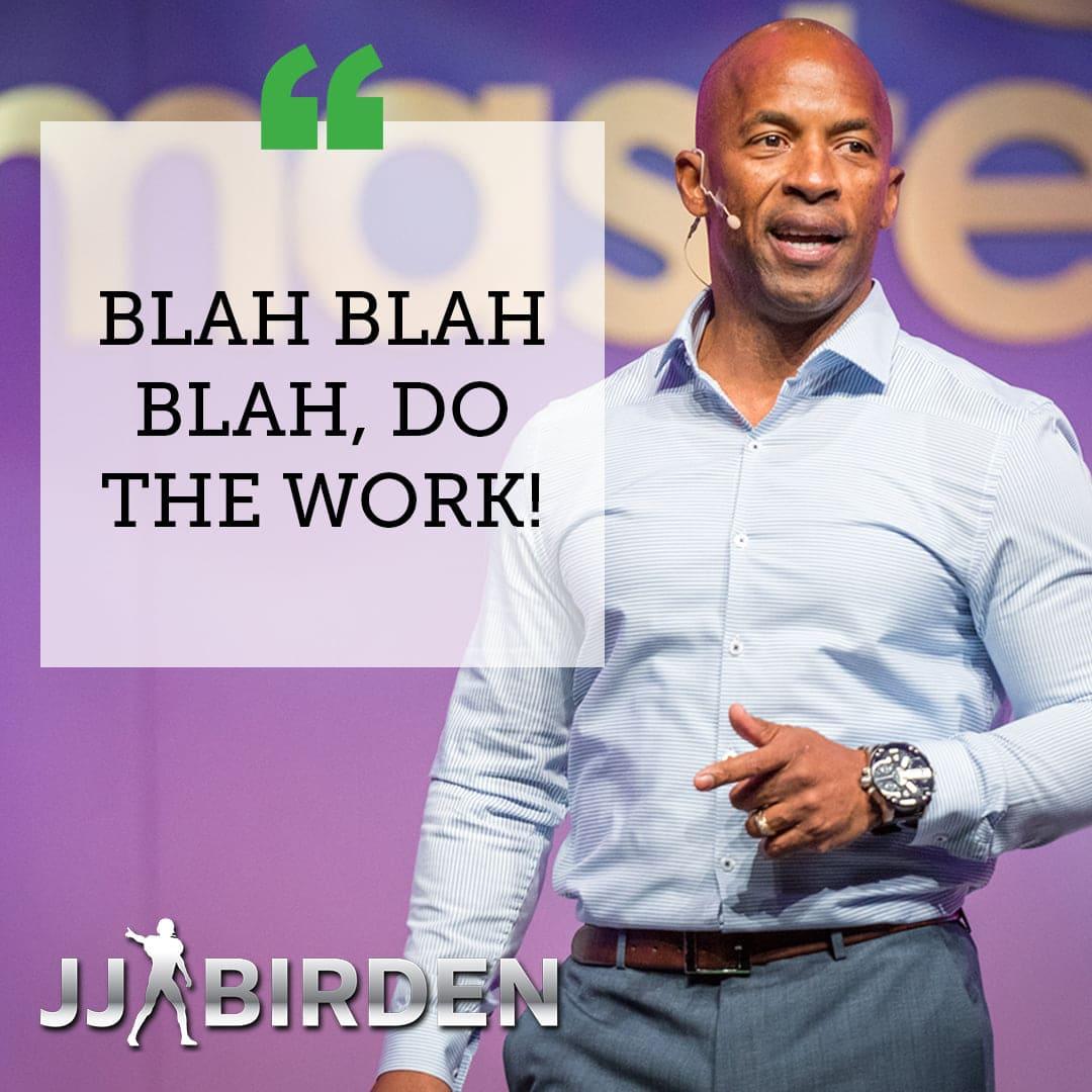 JJ Birden Blah, Blah, Blah